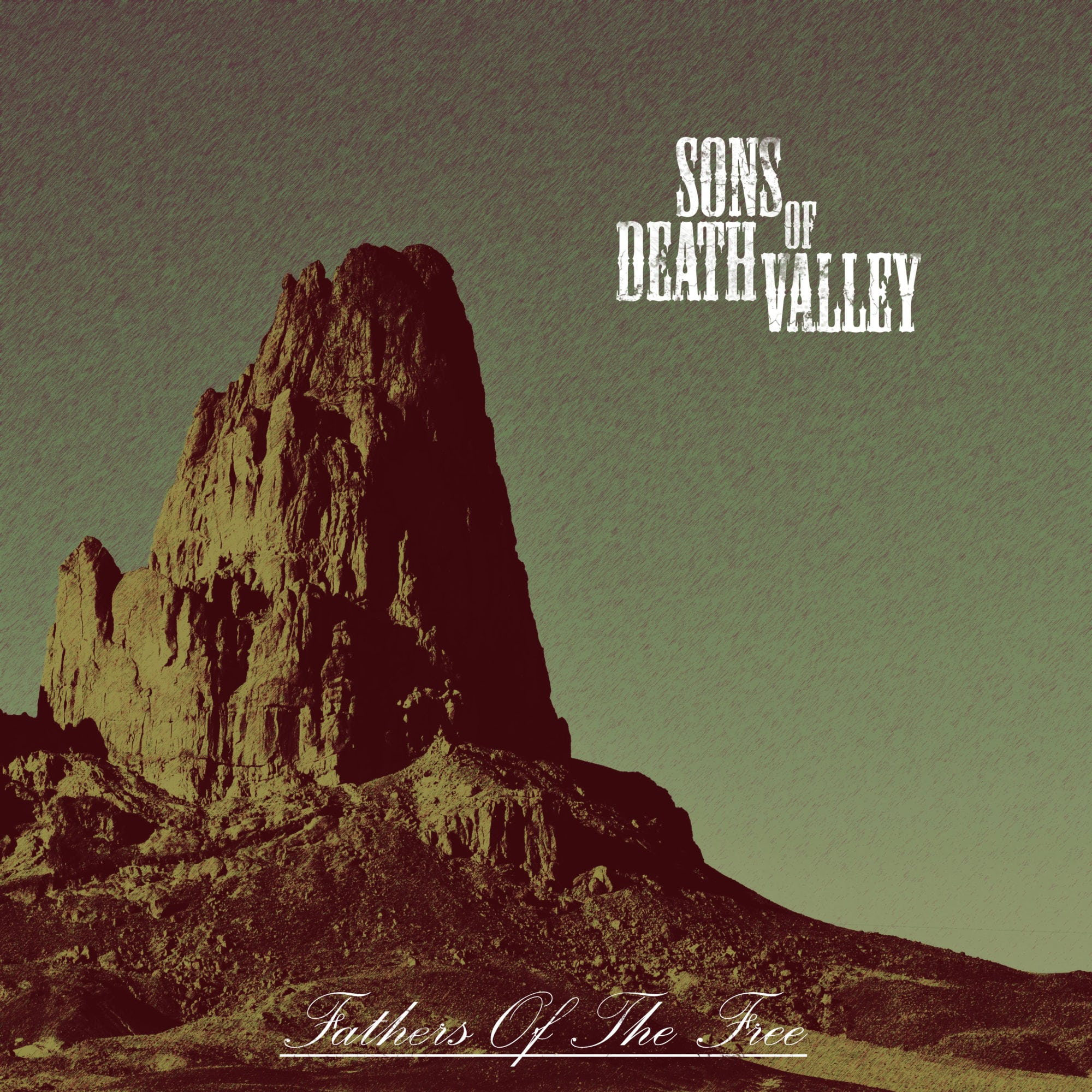 Sons of Death Valley – Fathers of The Free