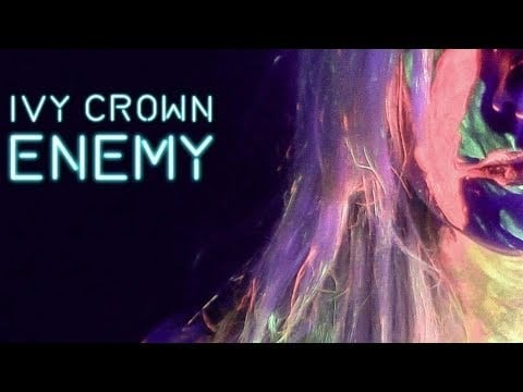 Ivy Crown – Enemy